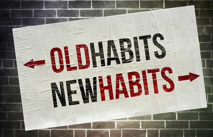 Determine Your Habits Rituals And Break Them