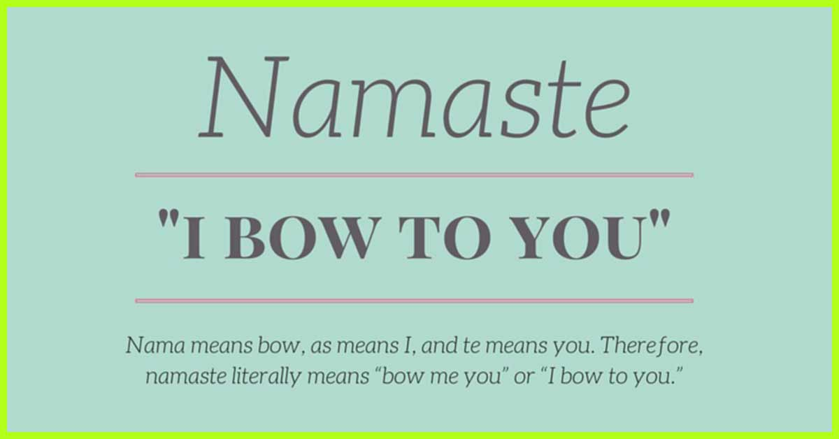 What Does Namaste Actually Mean