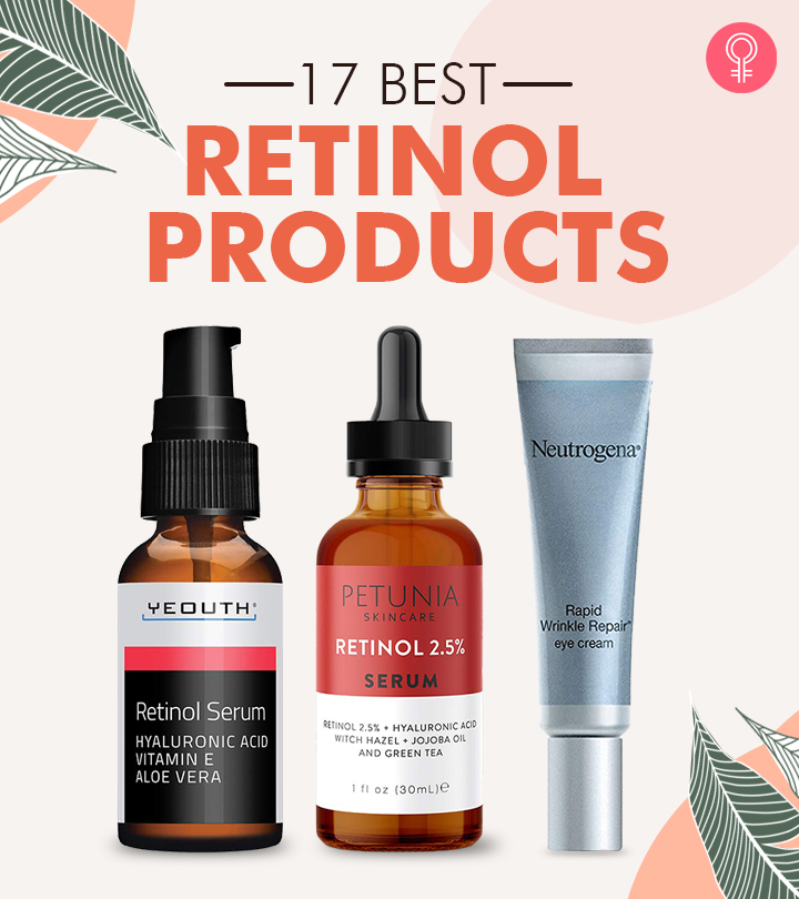 17 Best Retinol Products For Every Skin Type