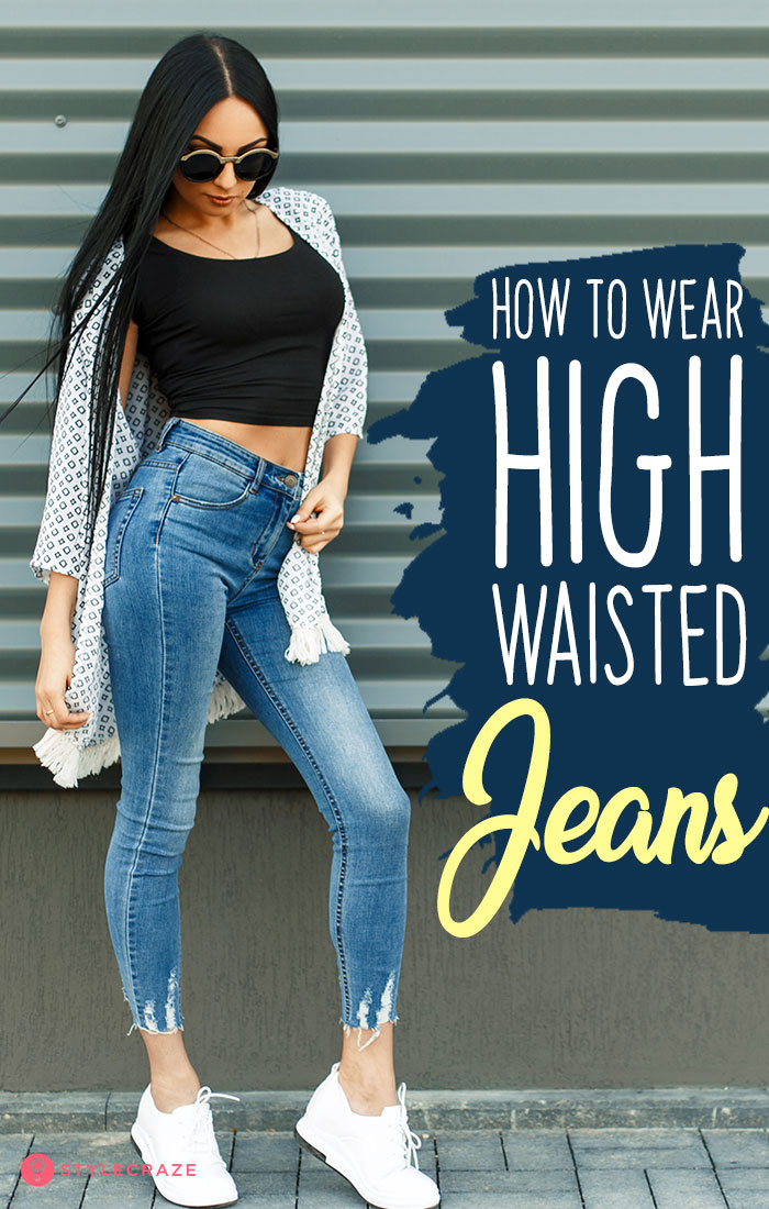 02ab4eaec6fc How To Wear High Waisted Jeans – 20 Outfit Ideas