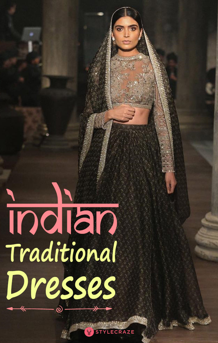 Indian Traditional Dresses – Ethnic Essentials For Every Girl