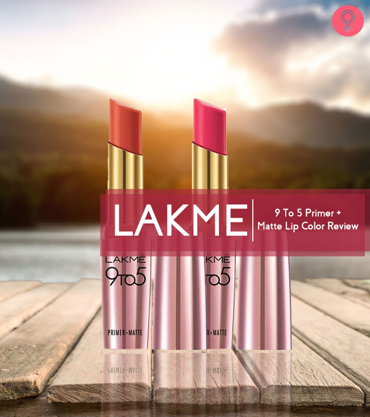 Lakme 9 To 5 Primer + Matte Lip Color Review