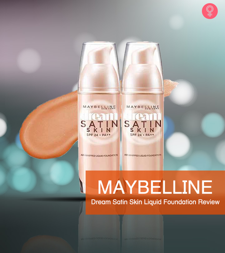 Maybelline Dream Satin Skin Liquid Foundation Review