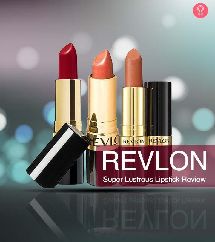 Revlon Super Lustrous Lipstick Review