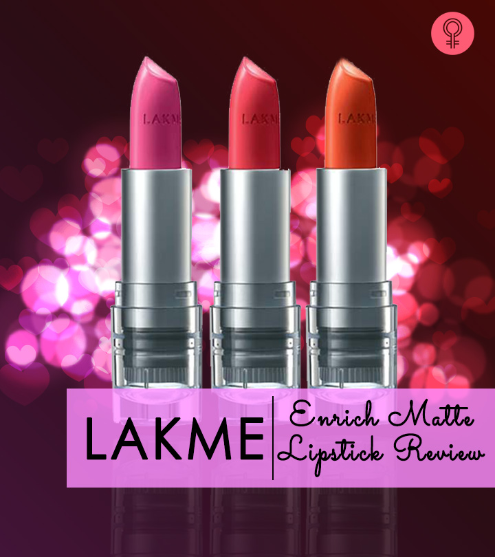Lakme Enrich Matte Lipstick Review Shades Features And Benefits