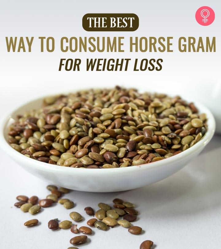 How To Use Horse Gram For Weight Loss (With Recipes)