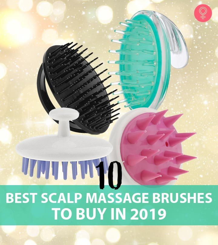 10 Best Scalp Massage Brushes To Buy In 2019