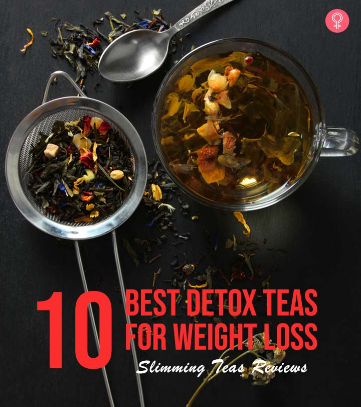 10 Best Detox Teas For Weight Loss Slimming Teas Reviews