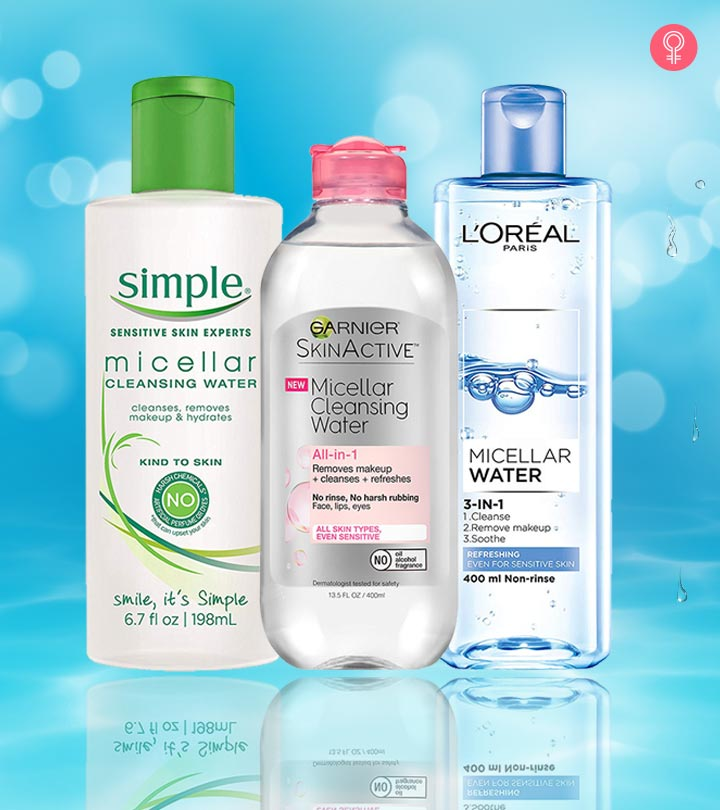 10 Best Micellar Waters For Better Skin: Our Top Picks For 2018