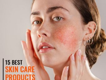 15 Best Skin Care Products For Rosacea