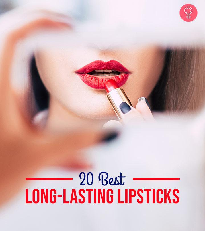 20 Best Long-Lasting Lipsticks