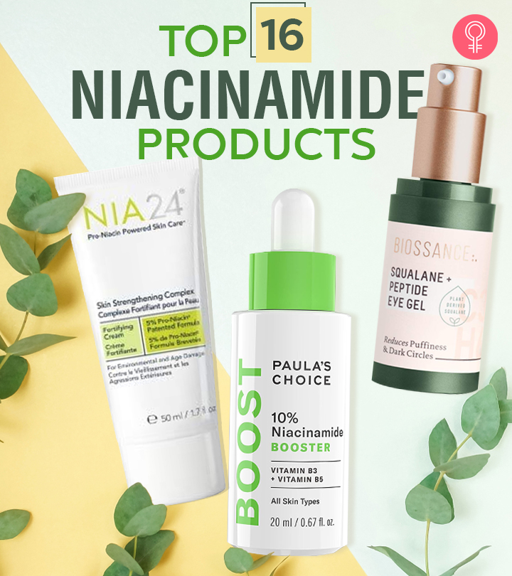 Top 15 Niacinamide Products To Look Out For In 2021