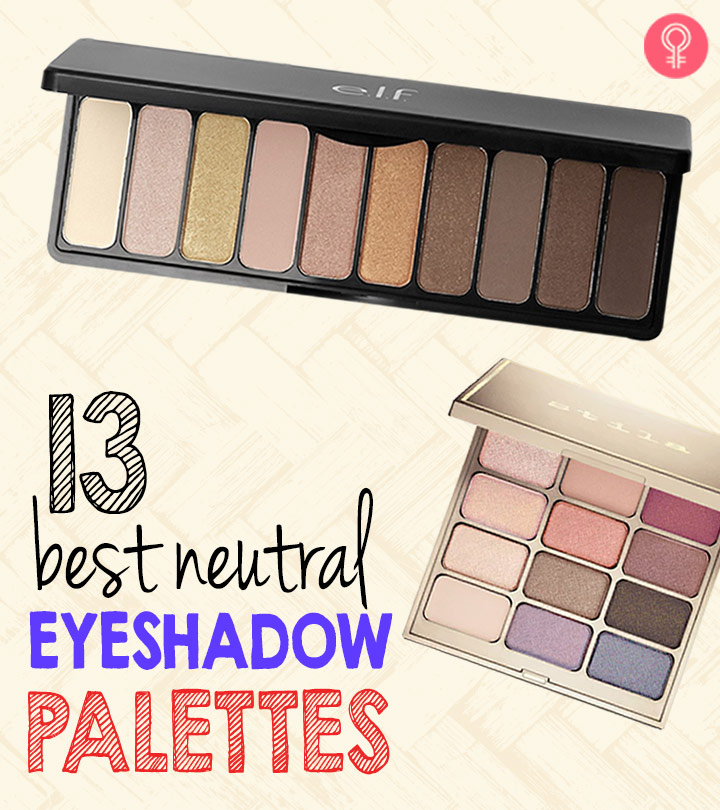 13 Best Neutral Eyeshadow Palettes