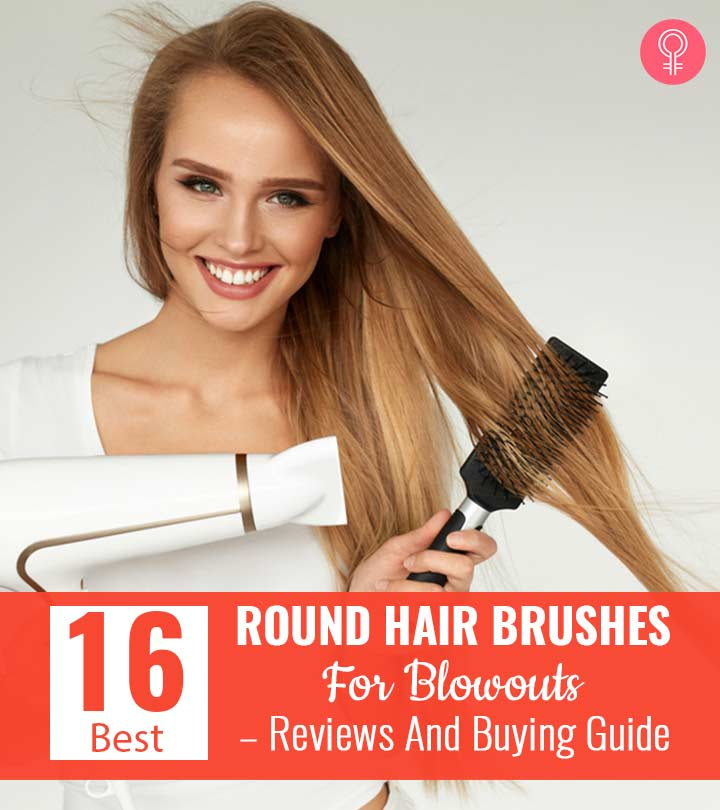 16 Best Round Hair Brushes For Blowouts In 2021 – Reviews And Buying Guide