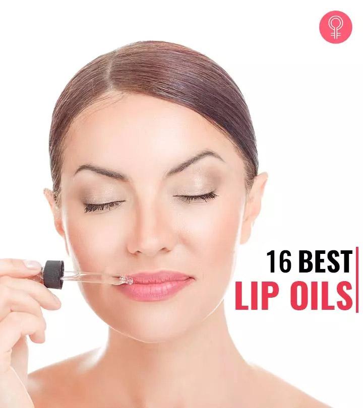 16 Best Lip Oils Of 2020