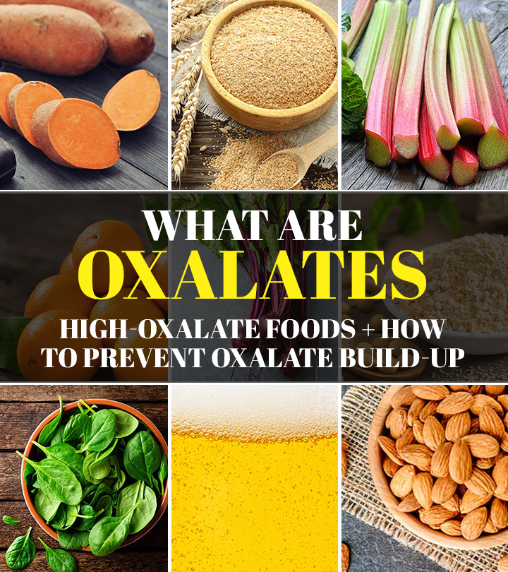 What Are Oxalates: High-Oxalate Foods + How To Prevent Oxalate Build-up