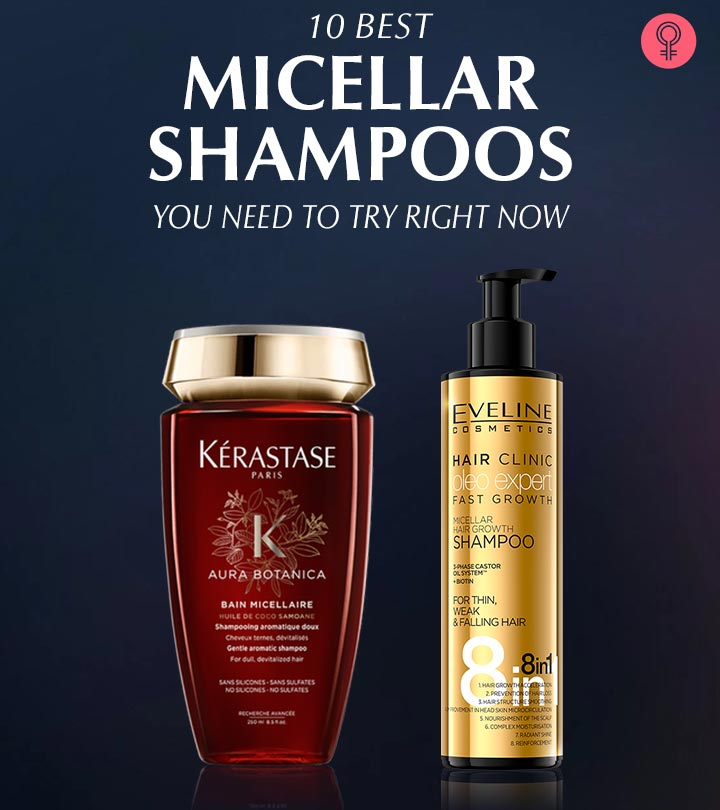 What Is Micellar Shampoo? 10 Best Micellar Shampoos You Need To Try Right Now