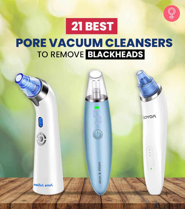 21 Best Pore Vacuum Cleansers To Remove Blackheads