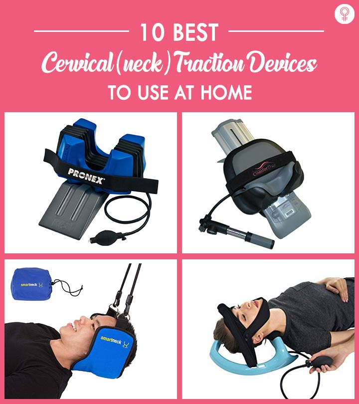 10 Best Cervical (Neck) Traction Devices To Use At Home
