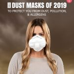 Dust Masks Of 2019