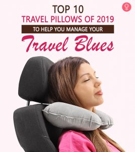Top 10 Travel Pillows Of 2019 To Help You Manage Your Travel Blues