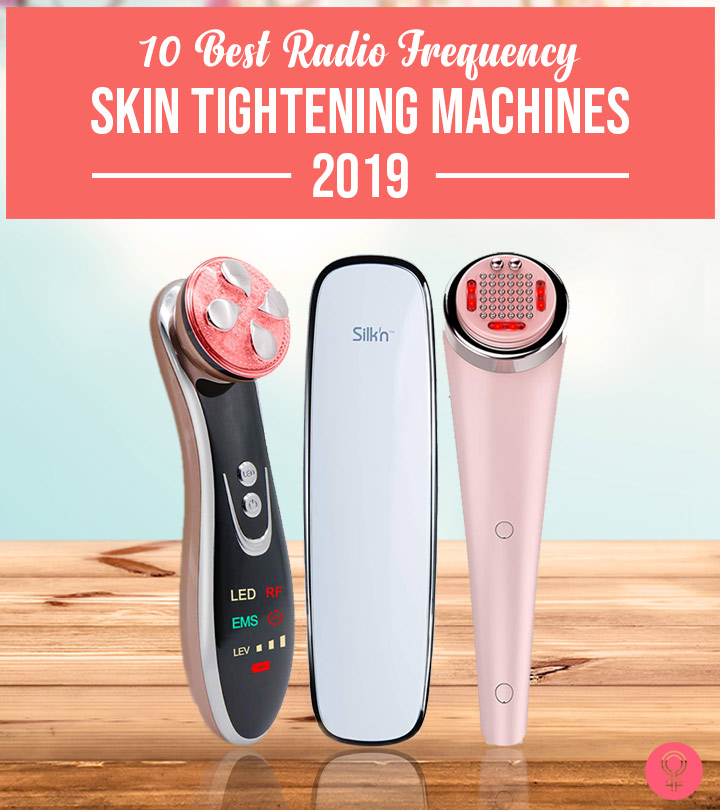 10 Best Radio Frequency Skin Tightening Machines – 2019