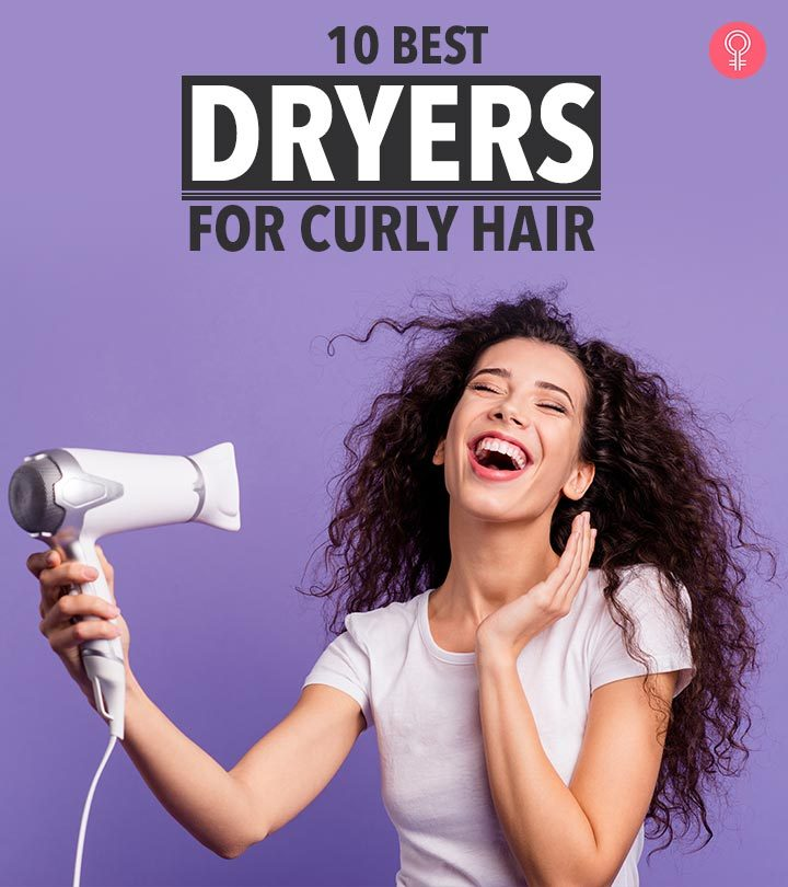 10 Best Dryers For Curly Hair – 2019