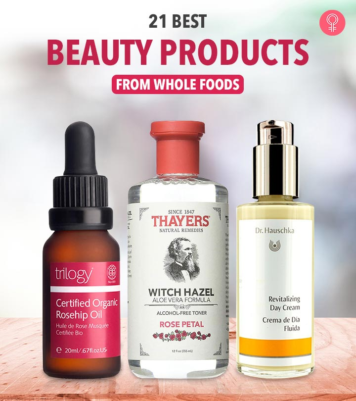 21 Best Beauty Products From Whole Foods In 2019