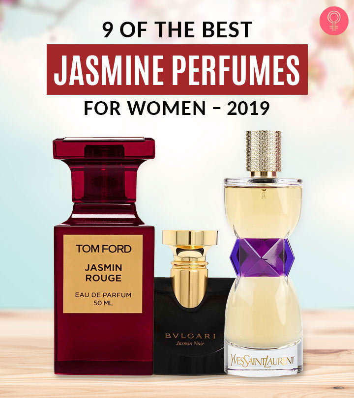 9 Of The Best Jasmine Perfumes For Women – 2020