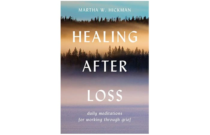 Healing after the loss of Martha W. Hickman