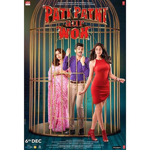 Pati Patni Aur Woh When Pati Cheats It's A Funny Movie But When Patni Cheats It's Not