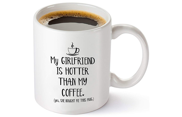 "Gelid ""My Girlfriend Is Hotter Than My Coffee"" Mug"