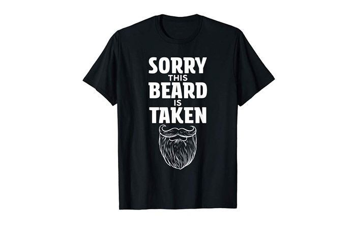 "Love Bites Design Company ""Sorry This Beard Is Taken"" T-Shirt"
