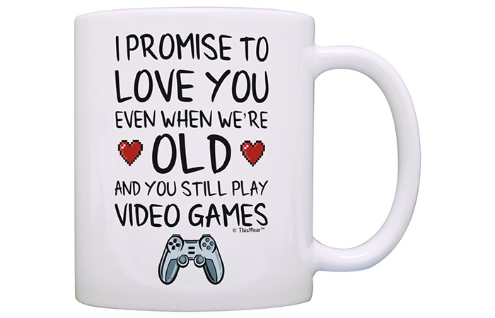 "ThisWear ""I Promise to Love You When We're Old And You Still Play Video Games"" Coffee Mug"