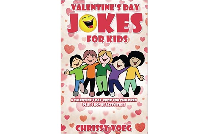 Valentine's Day Jokes for Kids A Valentine's Day Book for Children by Chrissy Voeg