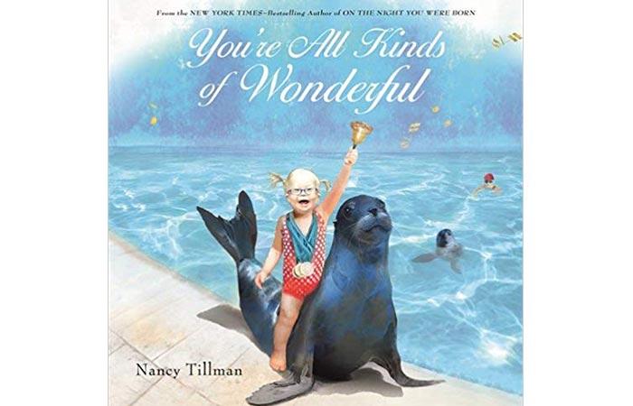 You're All Kinds of Wonderful by Nancy Tillman