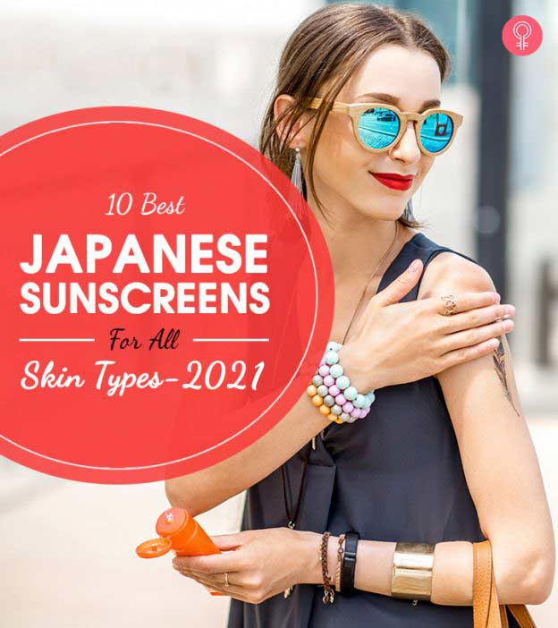 10 Best Japanese Sunscreens For All Skin Types – 2021