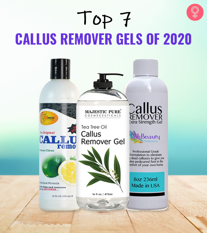 Top 7 Callus Remover Gels Of 2020