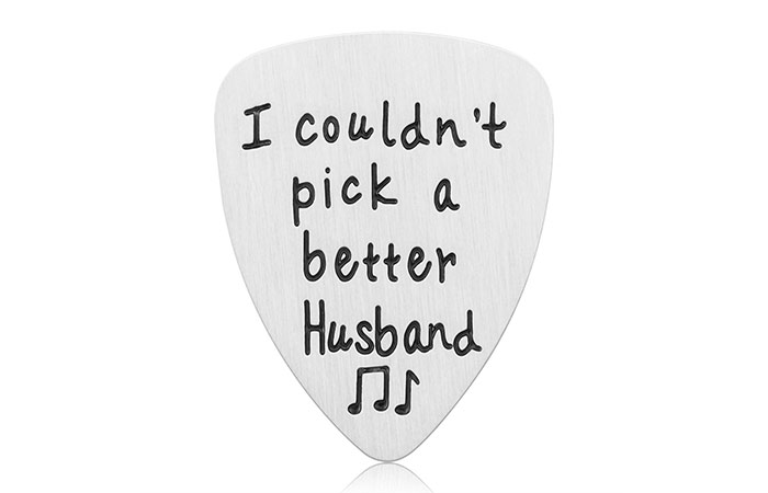 "iJuqi ""I Couldn't Pick A Better Husband"" Guitar Pick"