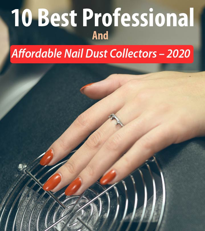 10 Best Professional And Affordable Nail Dust Collectors – 2020
