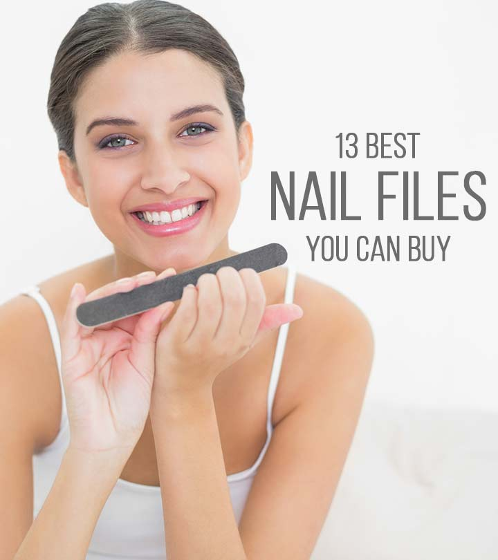 13 Best Nail Files You Can Buy – 2020