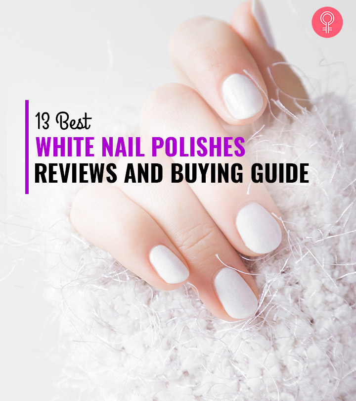 13 Best White Nail Polishes Of 2020 – Reviews And Buying Guide