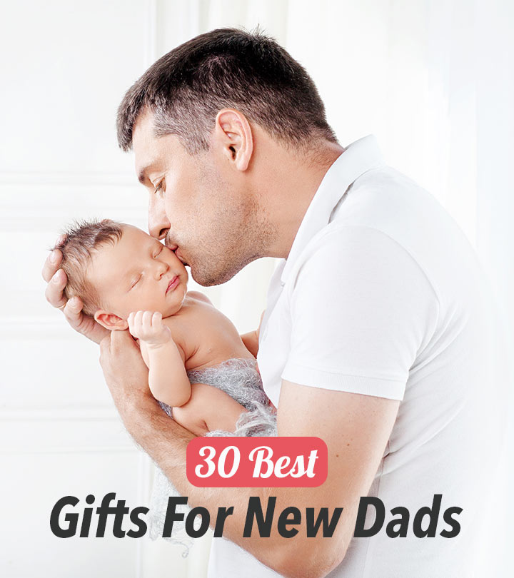30 Best Gifts For New Dads