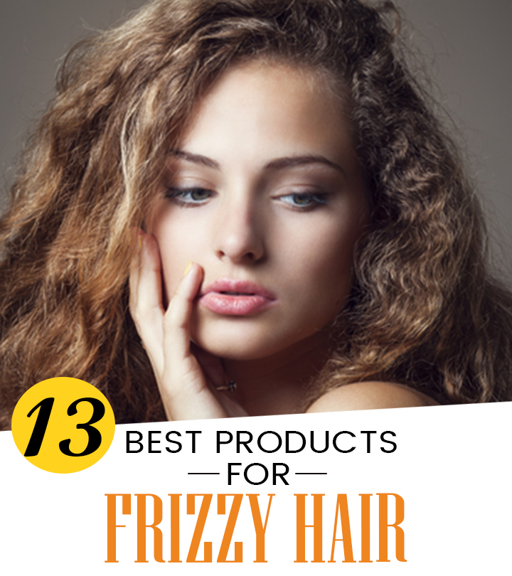 13 Best Products For Frizzy Hair