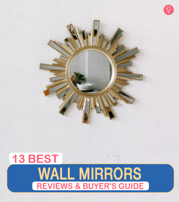 13 Best Wall Mirrors Of 2021 – Reviews And Buyer's Guide