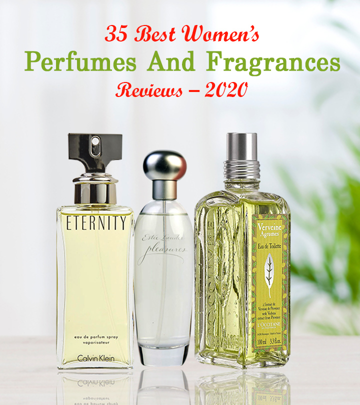 35 Best Perfumes For Women That Will Make Heads Turn Wherever You Go