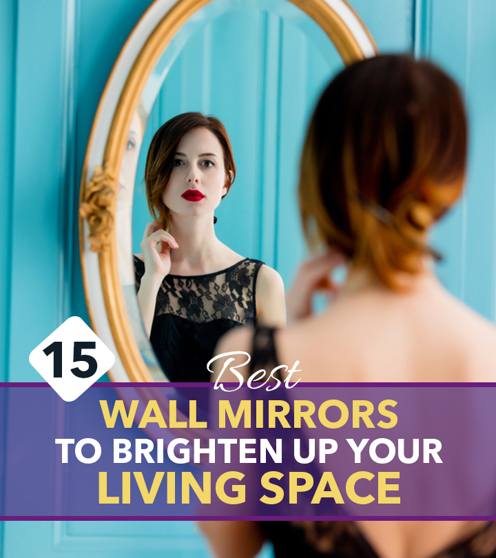 15 Best Wall Mirrors To Brighten Up Your Living Space