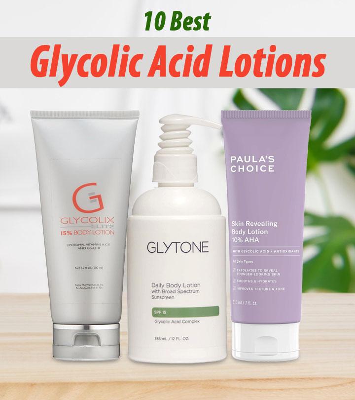 10 Best Glycolic Acid Lotions – 2020
