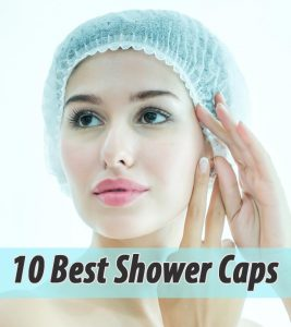 10 Best Shower Caps Of 2020
