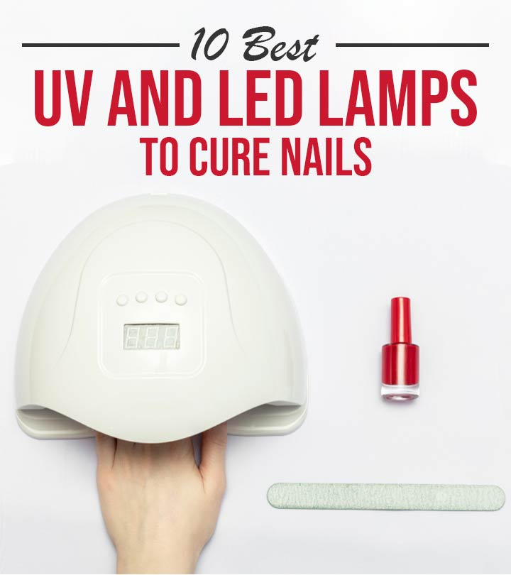 10 Best UV And LED Lamps To Cure Nails – 2020